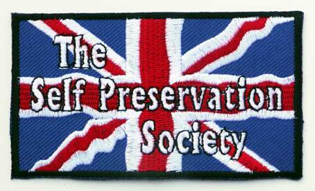 The Self Preservation Society….