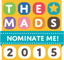 Please Consider Nominating Me In The 2015 MAD Blog Awards