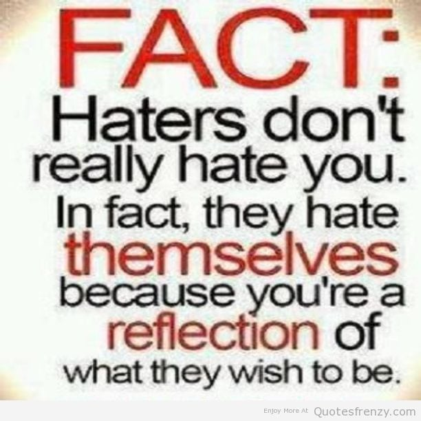 haterz-Hatersgonnahate-haters-Quotes