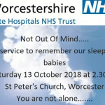 Not Out Of Mind Service in Worcester to Remember Our Babies on 13 October 2018
